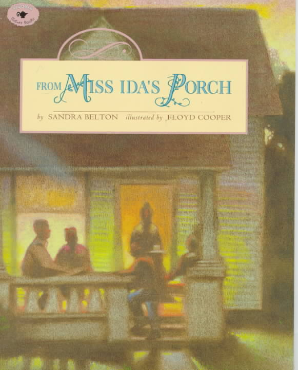 From Miss Ida's Porch By Belton, Sandra/ Cooper, Floyd (ILT)