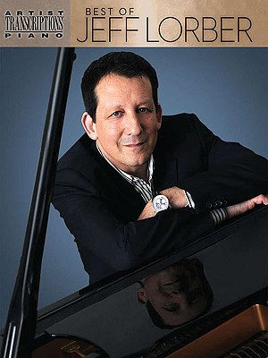 Best of Jeff Lorber By Lorber, Jeff (CRT)