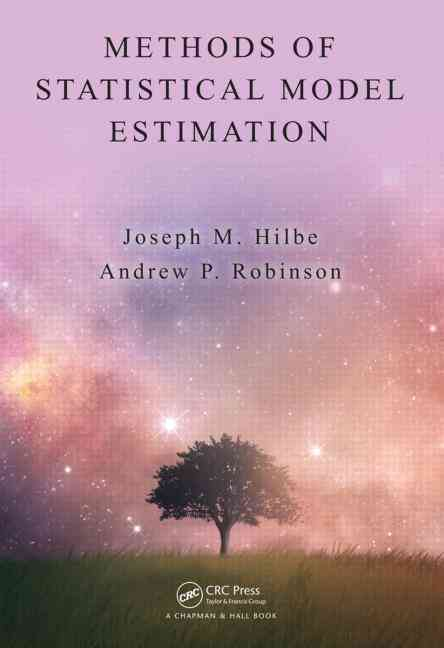Methods of Statistical Model Estimation By Hilbe, Joseph