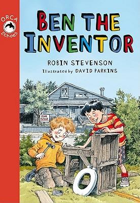 Ben the Inventor By Stevenson, Robin/ Parkins, David (ILT)